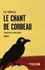 Vente Livre Numérique : Le chant de Corbeau  - Lee Maracle