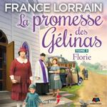 Vente AudioBook : La promesse des Gélinas, tome 3  - France Lorrain
