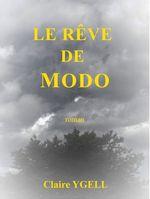 Le Rêve de Modo  - Claire Ygell