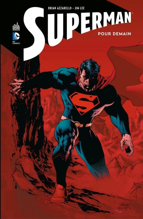 Superman - Pour demain - Intégrale