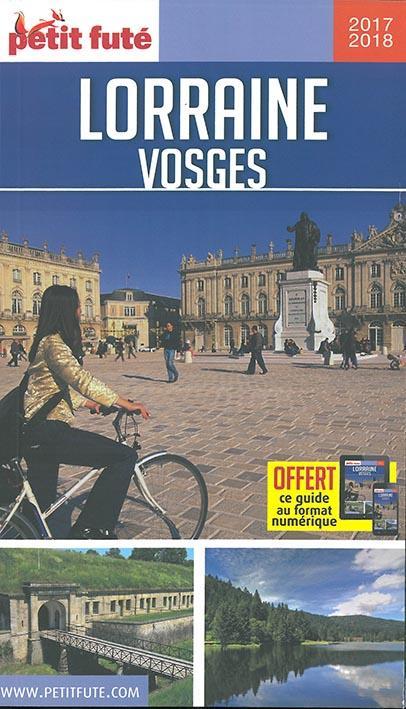 GUIDE PETIT FUTE ; REGION ; Lorraine, Vosges (édition 2018)