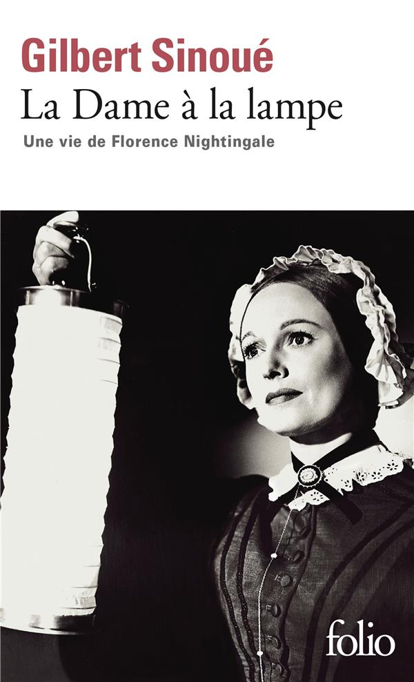 La dame à la lampe ; une vie de Florence Nightingale