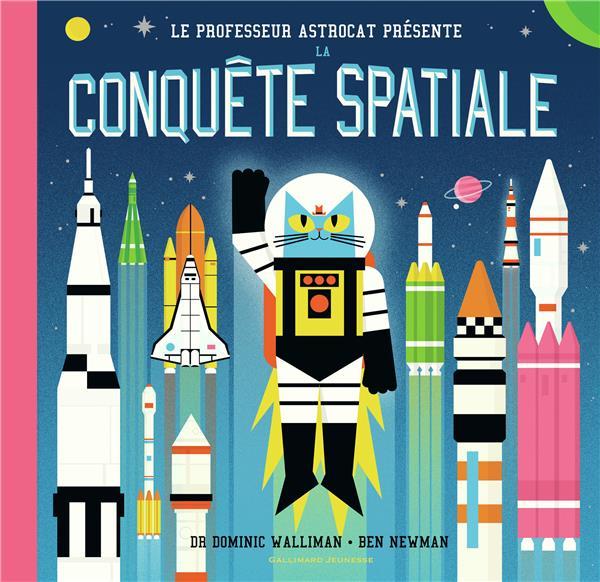 Professeur Astrocat ; la conquête spatiale