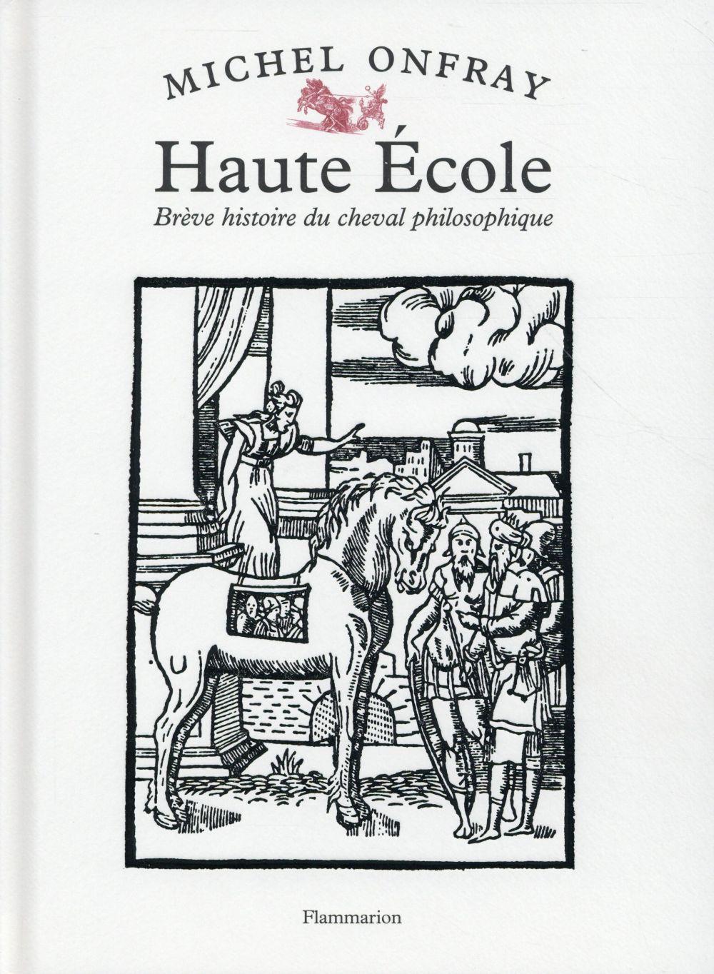 HAUTE ECOLE - BREVE HISTOIRE DU CHEVAL PHILOSOPHIQUE