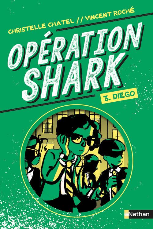 Vente EBooks : Opération Shark T.3 ; Diego  - Christelle Chatel