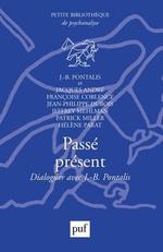 Vente EBooks : Passé présent. Dialoguer avec J.-B. Pontalis  - Jacques ANDRÉ