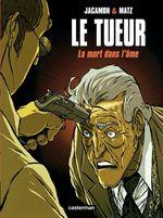 Vente Livre Numérique : Le Tueur (Tome 5) - La Mort dans l´âme  - Matz