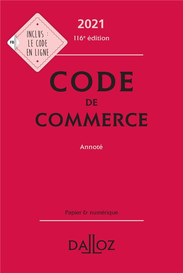 Code de commerce, annoté (édition 2021)