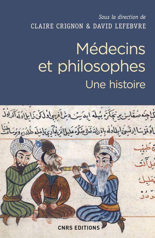 Médecins et philosophes ; une histoire