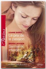 Vente EBooks : Le prix de la passion - Serments interdits (Harlequin Passions)  - Leanne Banks - Brenda Jackson