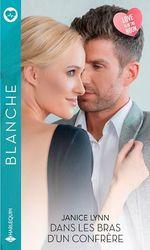 Vente EBooks : Dans les bras d'un confrère  - Janice Lynn