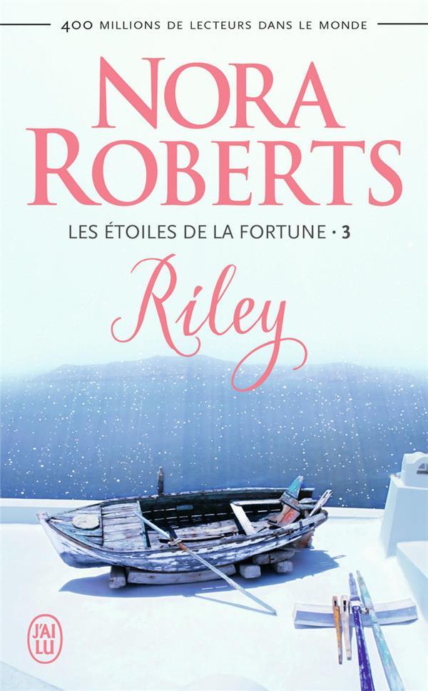 Les étoiles de la fortune t.3 ; Riley