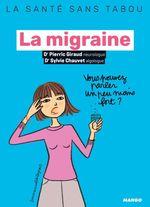 Vente EBooks : La migraine  - Sylvie Chauvet - Pierric Giraud