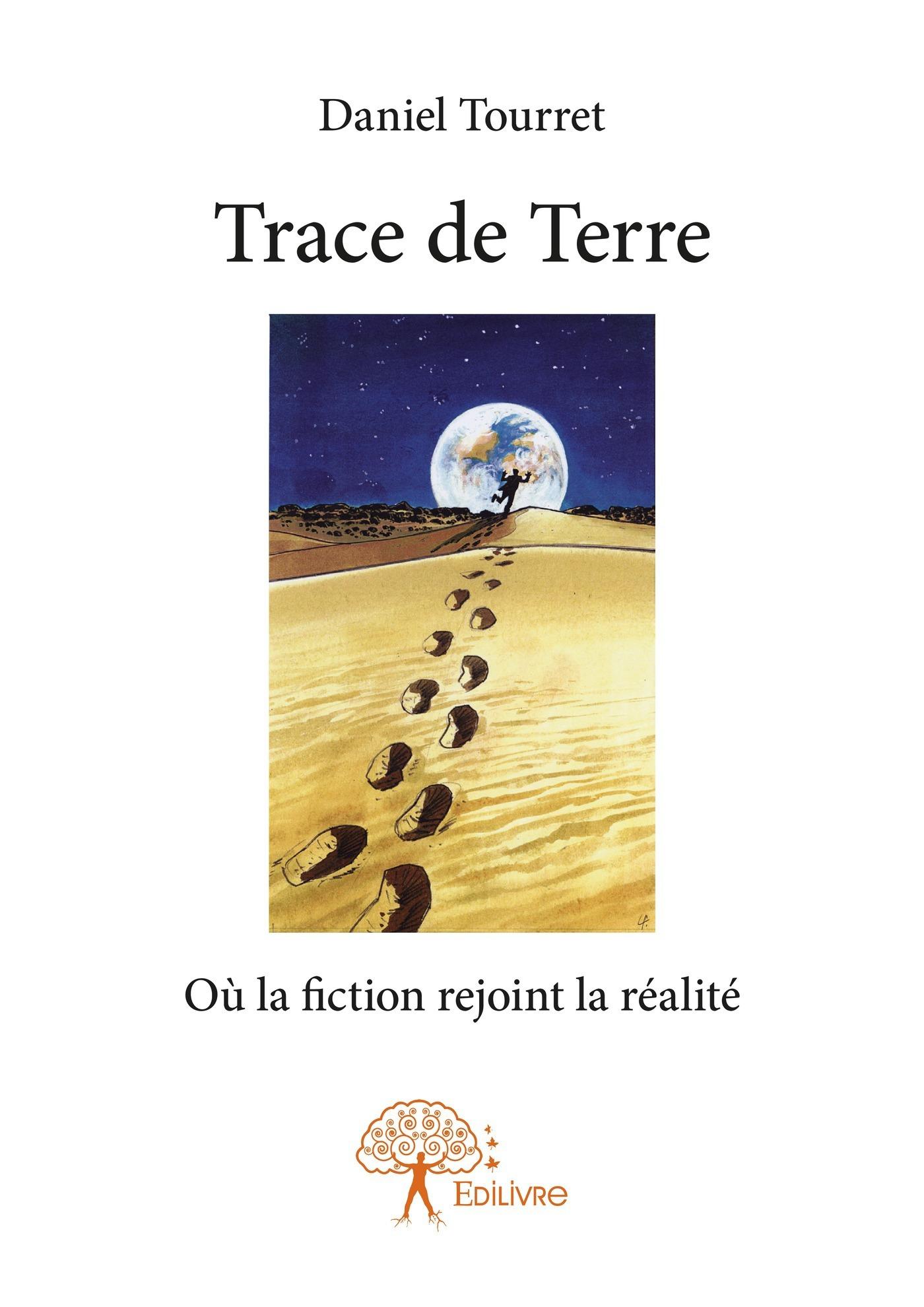 Trace de Terre  - Daniel Tourret