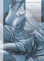 Les Aphrodites - Volume 3 : Eulalie dans le manège  - Andréa de Nerciat - Emmanuel Murzeau