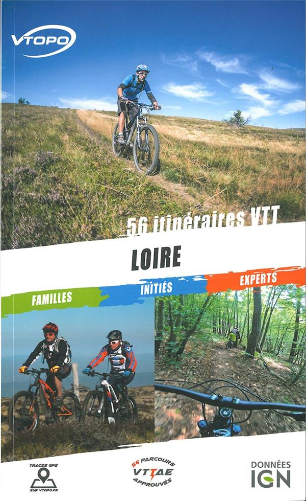 Loire ; 56  itineraires VTT