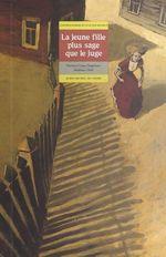 Vente EBooks : La jeune fille plus sage que le juge  - Mariana Cojan-Negulesco