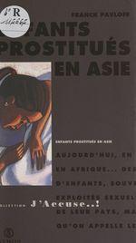 Vente Livre Numérique : Enfants prostitués en Asie  - Franck Pavloff