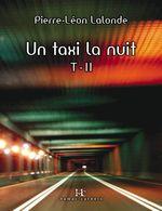 Un taxi la nuit. T-II