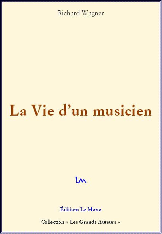 La vie d'un musicien