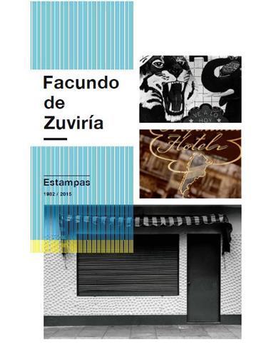 Facundo de zuviria estampas 1982-2015
