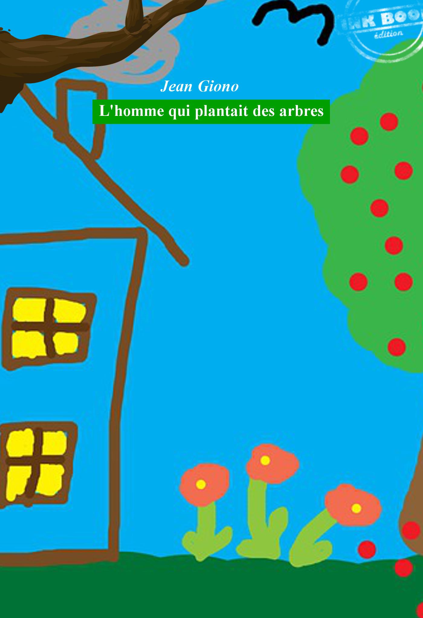 L´homme qui plantait des arbres