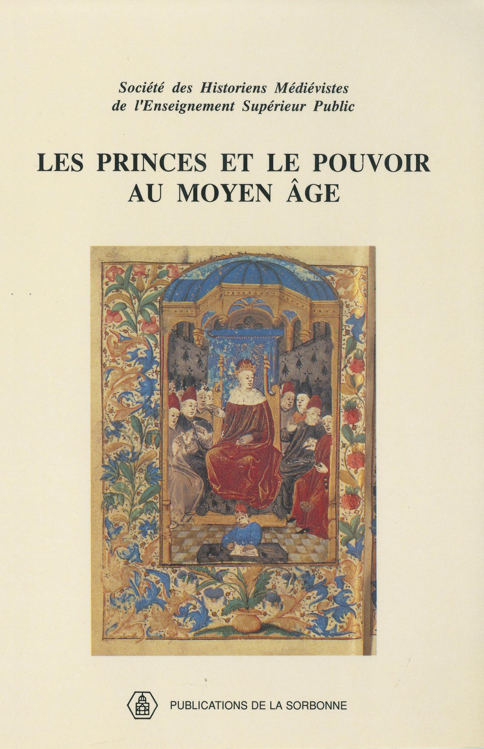 Les princes et le pouvoir au moyen age