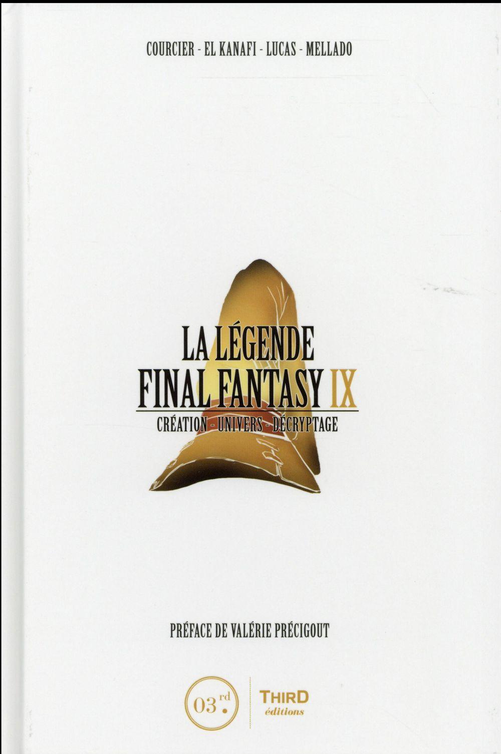 La légende Final Fantasy IX ; création, univers, décryptage