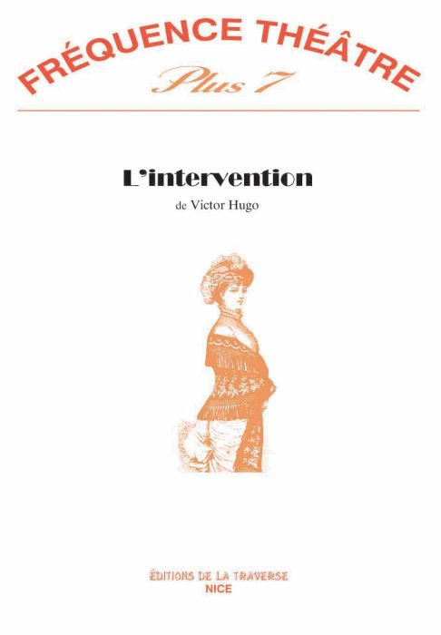 REVUE FREQUENCE THEATRE PLUS n.7 ; l'intervention