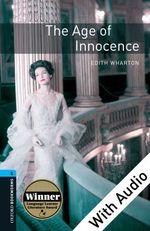 Vente Livre Numérique : Age of Innocence - With Audio Level 5 Oxford Bookworms Library  - Edith Wharton