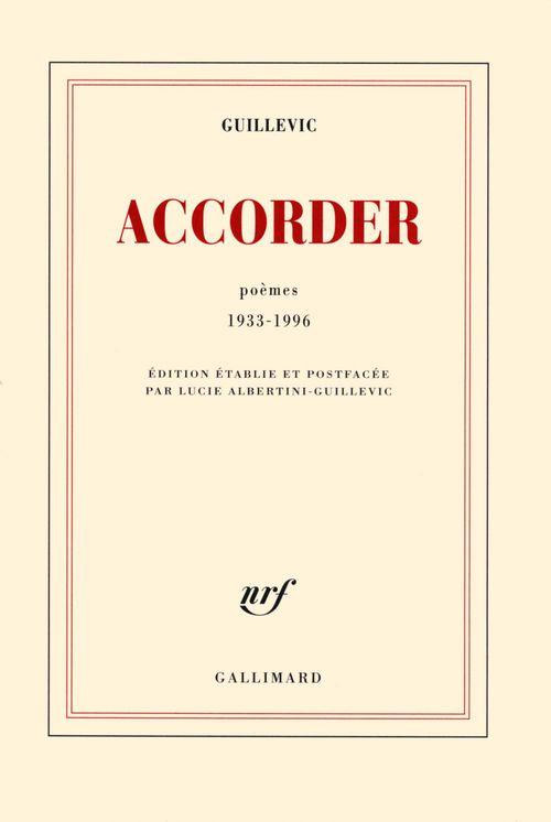 Accorder ; poèmes 1933-1996