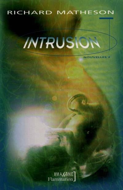Intrusion - nouvelles 2