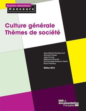 Culture générale, thèmes de société ; catégories A et B (édition 2014-2015)