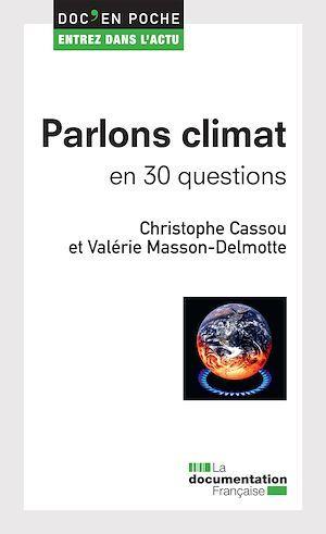 Parlons climat en 30 questions
