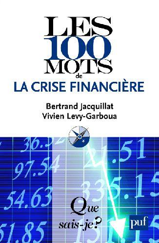 Les 100 mots de la crise financière (2e édition)