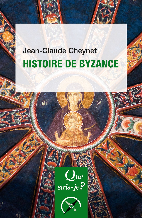 Histoire de Byzance (5e édition)