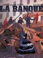 Vente Livre Numérique : La Banque - Tome 4 - Le Pactole de la Commune  - Pierre Boisserie
