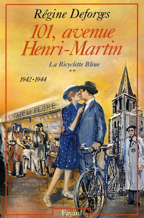 101, avenue Henri-Martin  - Regine Deforges