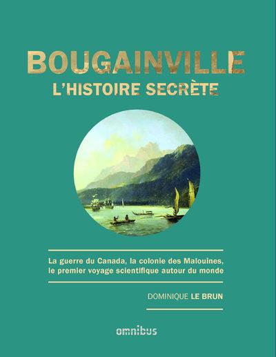 Bougainville ; l'histoire secrète