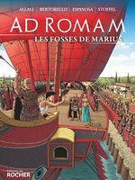 Vente Livre Numérique : Ad Romam : Les Fosses de Marius  - Eric Stoffel - Yvon Bertorello