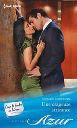 Vente EBooks : Une orageuse attirance  - Natalie Anderson