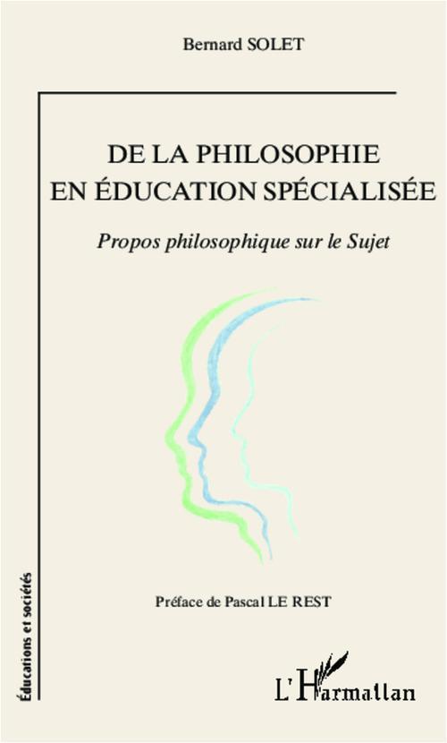 De la philosophie en éducation spécialisée