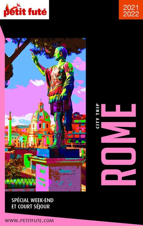 GUIDE PETIT FUTE ; CITY TRIP ; Rome (édition 2021/2022)