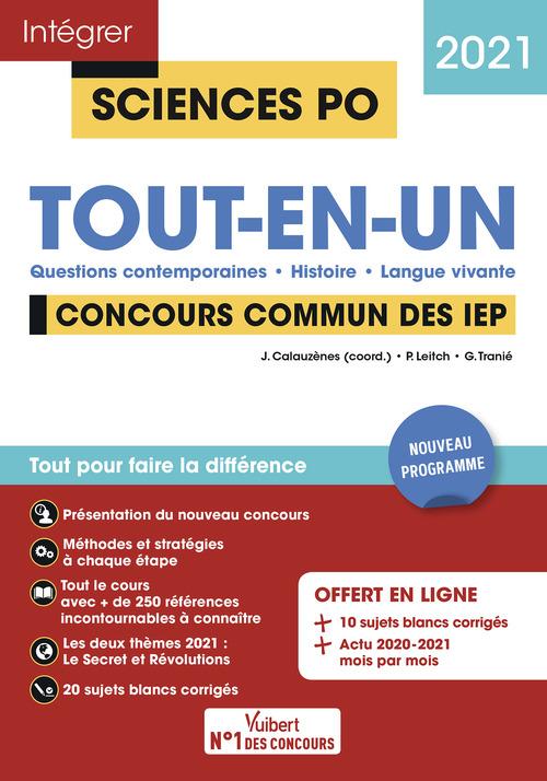 Intégrer Sciences Po ; Sciences Po - tout-en-un - concours commun IEP (réseau SCPO) + Grenoble (édition 2021)