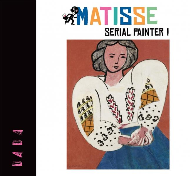 Matisse ; serial painter