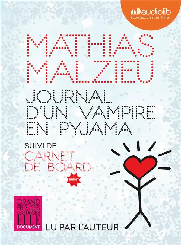 Journal d'un vampire en pyjama ; carnet de board