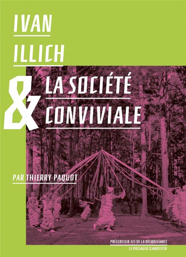 Ivan Illich et la société conviviale