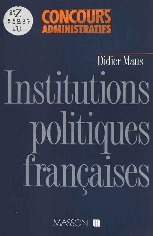 Institutions politiq francaise