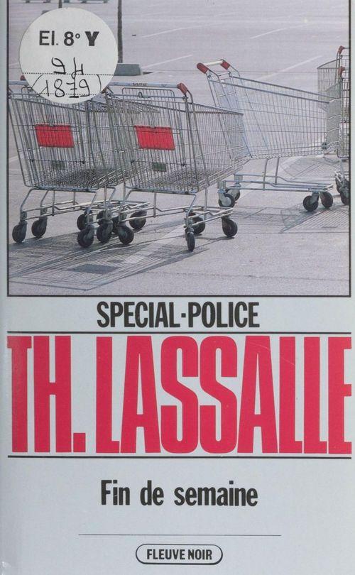 Spécial-police : Fin de semaine