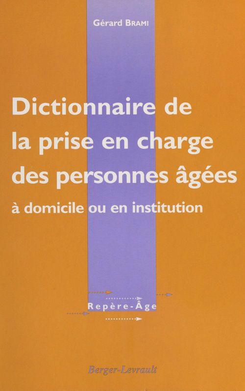 Dictionnaire de la prise en charge des personnes agees